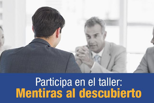 Participa en el taller: Mentiras aldescubierto